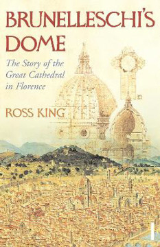 Picture of Brunelleschi's Dome: The Story of the Great Cathedral in Florence