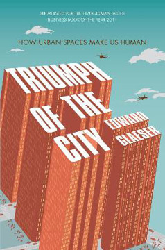 Picture of Triumph of the City: How Urban Spaces Make Us Human