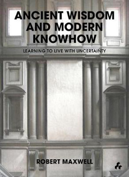 Picture of Ancient Wisdom and Modern Knowhow : Learning to Live with Uncertainty