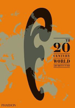 Picture of 20th-Century World Architecture: The Phaidon Atlas