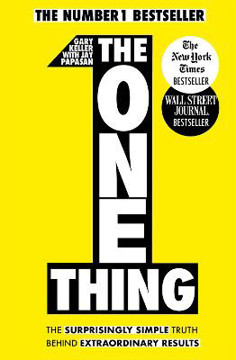 Picture of The One Thing: The Surprisingly Simple Truth Behind Extraordinary Results: Achieve your goals with one of the world's bestselling success books