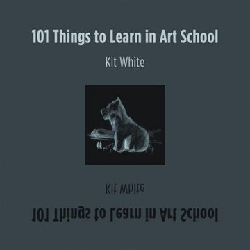 Picture of 101 Things to Learn in Art School