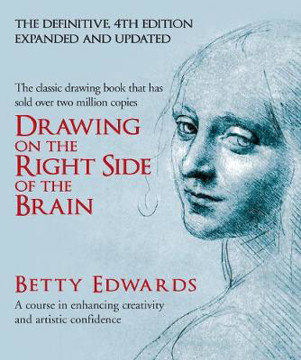 Picture of Drawing on the Right Side of the Brain: A Course in Enhancing Creativity and Artistic Confidence: definitive 4th edition