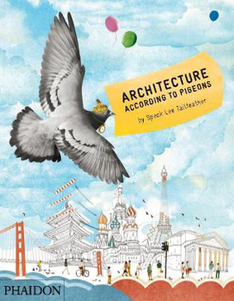 Picture of Architecture According to Pigeons