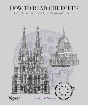 Picture of How to Read Churches: A crash course in Christian architecture