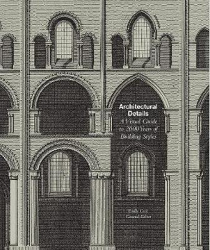 Picture of Architectural Details: A Visual Guide to 5000 Years of Building Styles