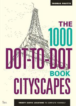 Picture of The 1000 Dot-to-Dot Book: Cityscapes: Twenty exotic locations to complete yourself