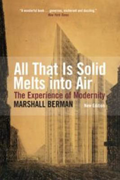 Picture of All That Is Solid Melts Into Air: The Experience of Modernity