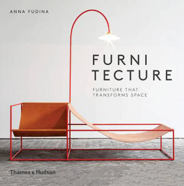 Picture of Furnitecture: Furniture That Transforms Space