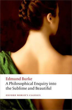 Picture of A Philosophical Enquiry into the Origin of our Ideas of the Sublime and the Beautiful