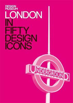 Picture of London in Fifty Design Icons: Design Museum Fifty