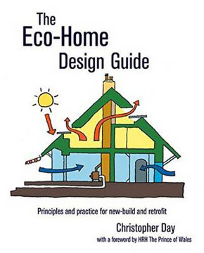 Picture of The Eco-Home Design Guide: Principles and Practice for New-Build and Retrofit