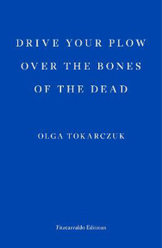 Picture of Drive your Plow over the Bones of the Dead