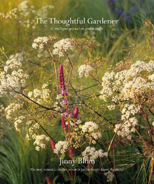 Picture of The Thoughtful Gardener: An Intelligent Approach to Garden Design