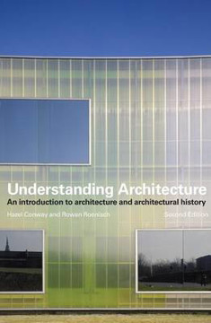 Picture of Understanding Architecture: An Introduction to Architecture and Architectural History