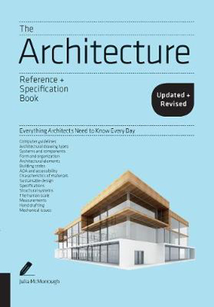 Picture of The Architecture Reference & Specification Book updated & revised: Everything Architects Need to Know Every Day