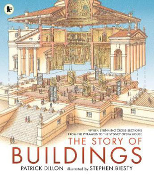 Picture of The Story of Buildings: Fifteen Stunning Cross-sections from the Pyramids to the Sydney Opera House