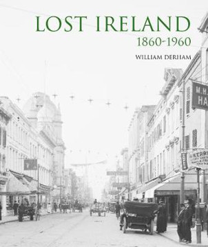 Picture of Lost Ireland 1860 - 1960