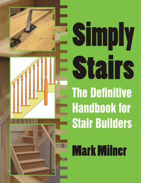 Picture of Simply Stairs: The Definitive Handbook for Stair Builders