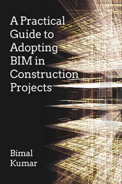 Picture of A Practical Guide to Adopting BIM in Construction Projects
