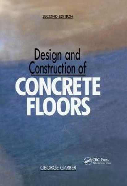 Picture of Design and Construction of Concrete Floors