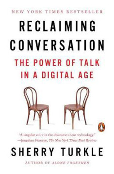 Picture of Reclaiming Conversation: The Power of Talk in a Digital Age