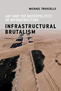 Picture of Infrastructural Brutalism
