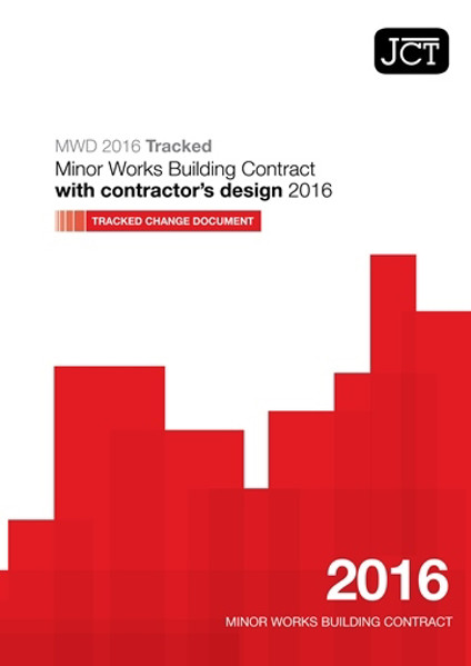 Picture of JCT: Minor Works Building Contract with contractor's design 2016 Tracked Change