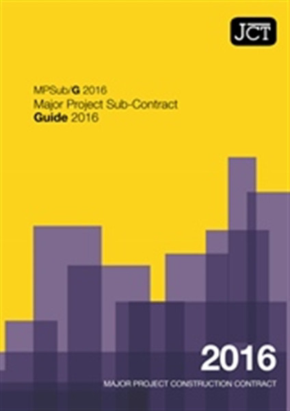 Picture of JCT: Major Project Sub-Contract Guide 2016