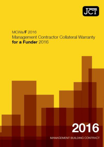 Picture of JCT: Management Contractor Collateral Warranty for a Funder 2016