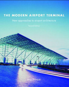 Picture of The Modern Airport Terminal: New Approaches to Airport Architecture