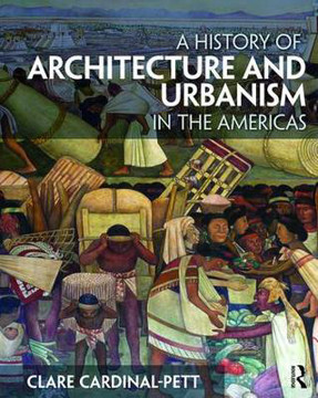 Picture of A History of Architecture and Urbanism in the Americas