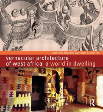 Picture of Vernacular Architecture of West Africa: A World in Dwelling