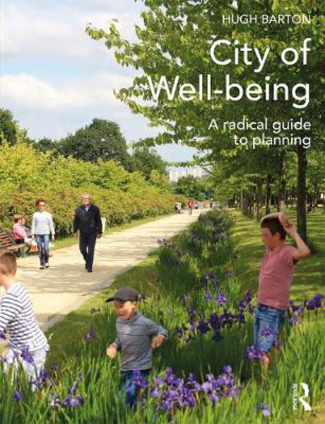 Picture of City of Well-being: A radical guide to planning