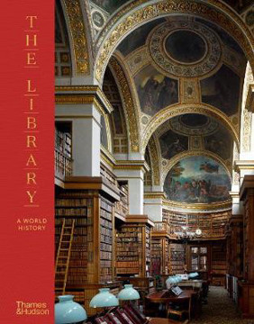 Picture of The Library: A World History