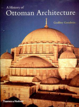 Picture of A History of Ottoman Architecture
