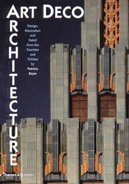 Picture of Art Deco Architecture: Design, Decoration and Detail from the Twenties and Thirties