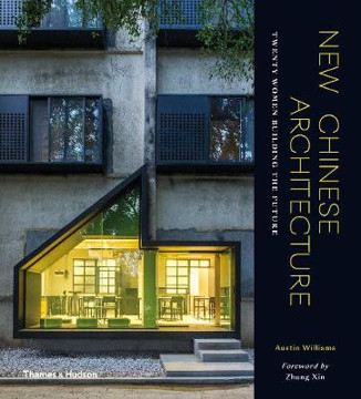 Picture of New Chinese Architecture: Twenty Women Building the Future