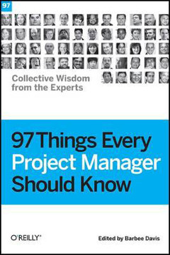 Picture of 97 Things Every Project Manager Should Know: Collective Wisdom from the Experts