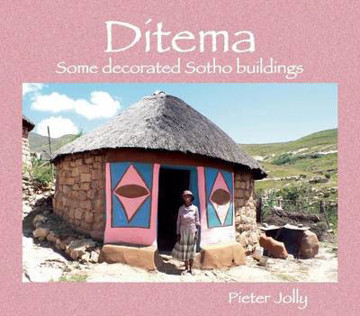 Picture of Ditema: Some Decorated Sotho Buildings