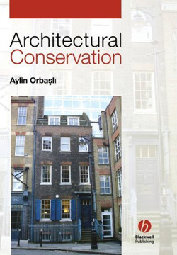 Picture of Architectural Conservation: Principles and Practice