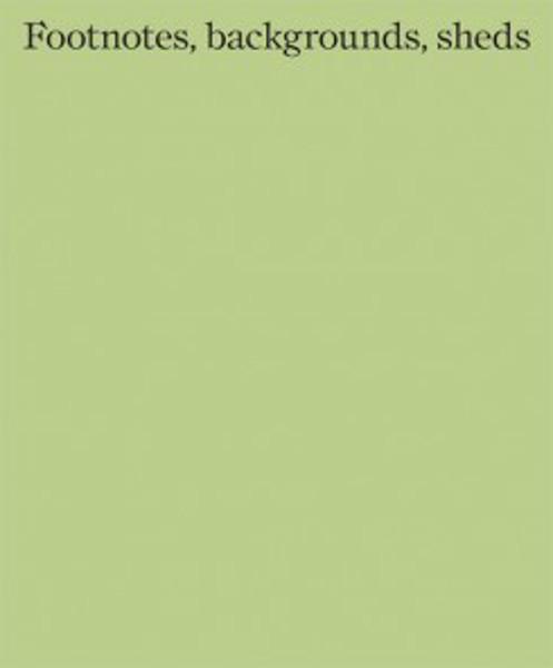 Picture of Hugh Strange Architects: Footnotes Backgrounds Sheds
