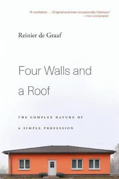 Picture of Four Walls and a Roof: The Complex Nature of a Simple Profession