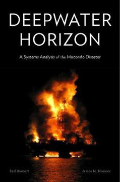 Picture of Deepwater Horizon: A Systems Analysis of the Macondo Disaster