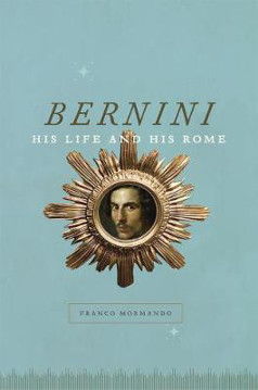 Picture of Bernini: His Life and His Rome