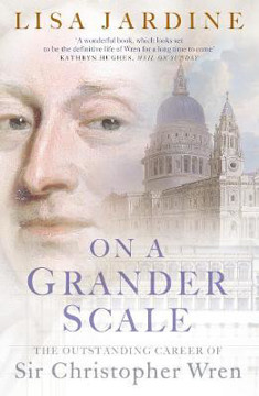 Picture of On a Grander Scale: The Outstanding Career of Sir Christopher Wren