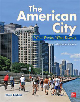 Picture of The American City: What Works, What Doesn't