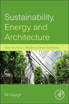 Picture of Sustainability, Energy and Architecture: Case Studies in Realizing Green Buildings