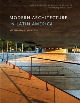 Picture of Modern Architecture in Latin America: Art, Technology, and Utopia