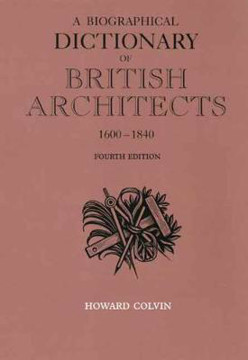 Picture of A Biographical Dictionary of British Architects, 1600-1840